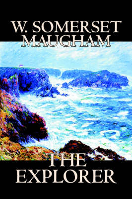 Explorer by W Somerset Maugham