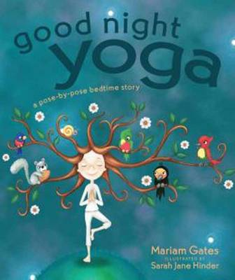 Good Night Yoga by Mariam Gates