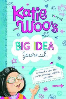 Katie Woo's Big Idea Journal by ,Fran Manushkin