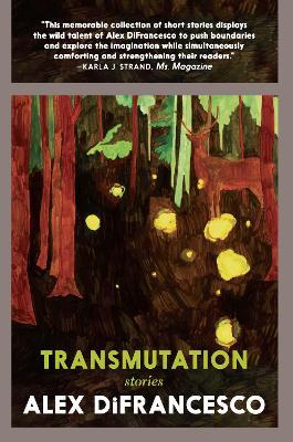 Transmutation: Stories book