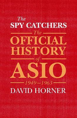 Spy Catchers by David Horner