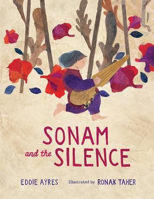 Sonam and the Silence by Eddie Ayres