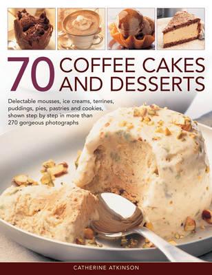 70 Coffee Cakes & Desserts book