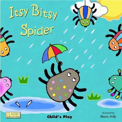 Itsy Bitsy Spider by Nora Hilb