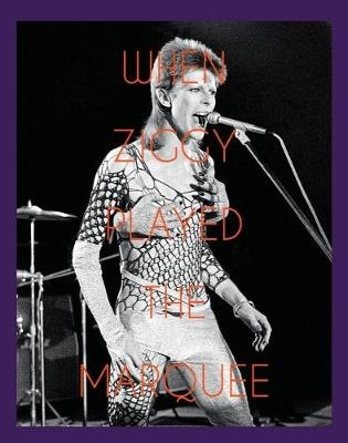 When Ziggy Played the Marquee by Terry O'Neill