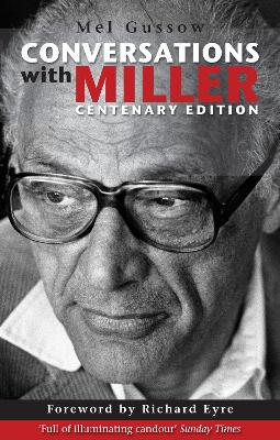 Conversations with Miller by Mel Gussow