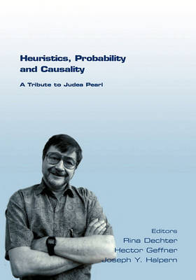 Heuristics, Probability and Causality. A Tribute to Judea Pearl by Joseph Y. Halpern