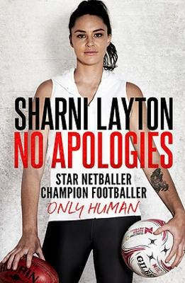 No Apologies by Sharni Layton