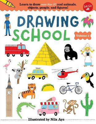 Drawing School--Volume 2 by Nila Aye