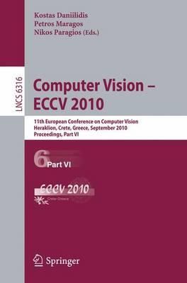 Computer Vision -- ECCV 2010 by Kostas Daniilidis