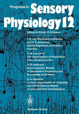 Progress in Sensory Physiology by O. Roger Anderson