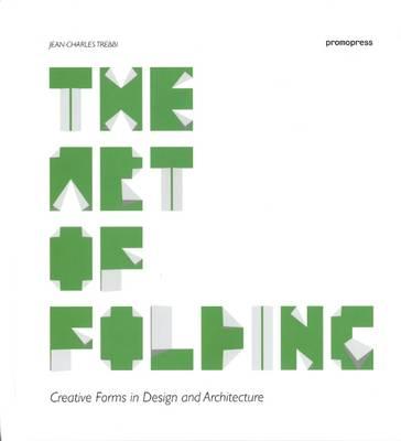 The Art of Folding by Jean-Charles Trebbi