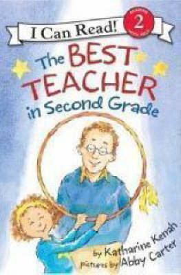 Best Teacher In Second Grade by Abby Carter