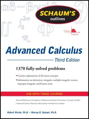 Schaum's Outline of Advanced Calculus, Third Edition by Robert Wrede