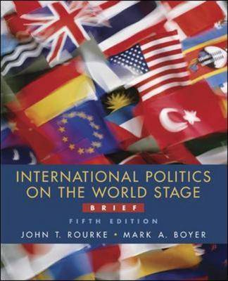 International Politics on the World Stage: With PowerWeb by John Rourke