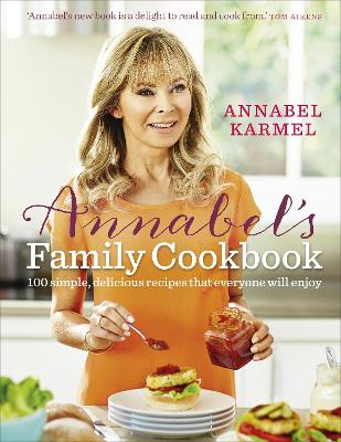 Annabel's Family Cookbook by Annabel Karmel