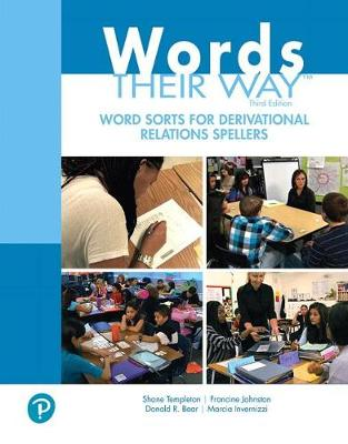 Words Their Way Word Sorts for Derivational Relations Spellers by Shane Templeton
