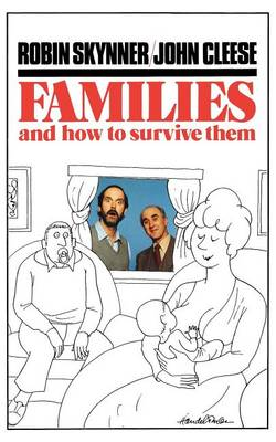 Families and How to Survive Them book