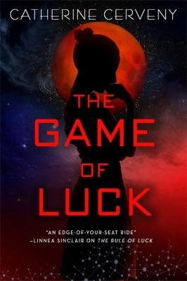 The Game of Luck by Catherine Cerveny