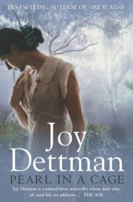 Pearl in a Cage by Joy Dettman