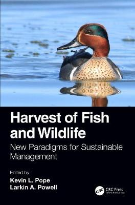 Harvest of Fish and Wildlife: New Paradigms for Sustainable Management book