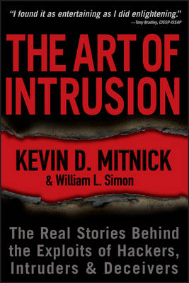 The Art of Intrusion by Kevin D. Mitnick