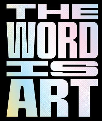 The Word is Art by Michael Petry