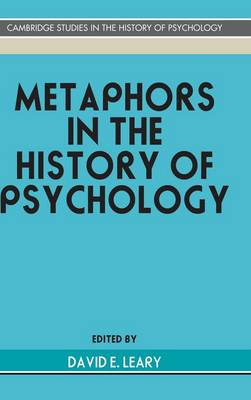 Metaphors in the History of Psychology book
