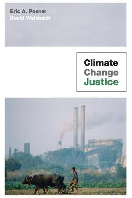 Climate Change Justice by Eric A. Posner