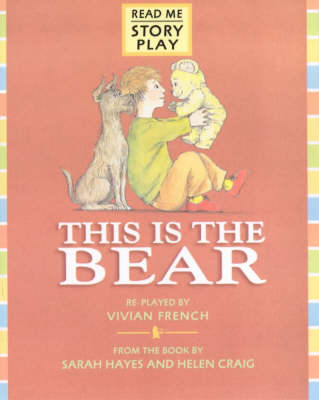 This Is The Bear Rmsp by Vivian French