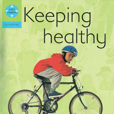 Keeping Healthy by Henry Pluckrose