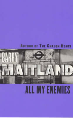 All My Enemies by Barry Maitland