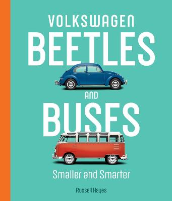 Volkswagen Beetles and Buses: Smaller and Smarter book