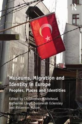 Museums, Migration and Identity in Europe book