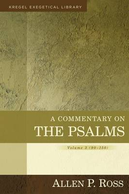 A Commentary on the Psalms  3 by Alan Ross