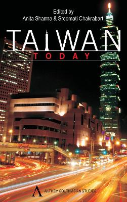 Taiwan Today by Anita Sharma