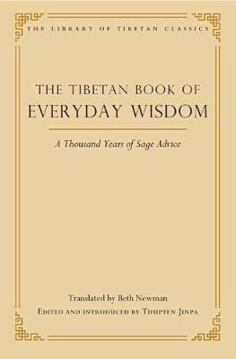 The Tibetan Book of Everyday Wisdom by Beth Newman