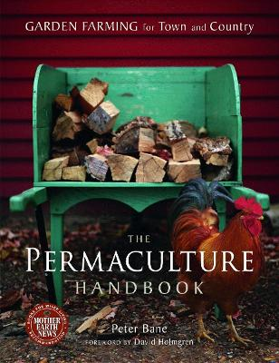 The Permaculture Handbook by Peter Bane