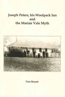 Joseph Peters, His Woolpack Inn and the Marian Vale Myth by Tom Bryant