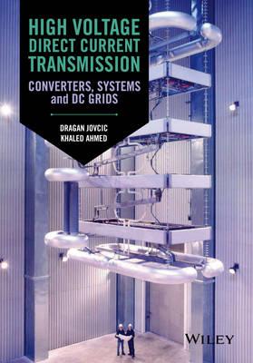 High Voltage Direct Current Transmission book