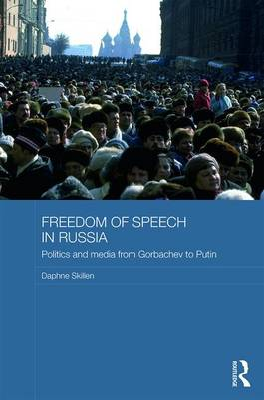 Freedom of Speech in Russia by Daphne Skillen
