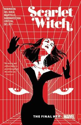 Scarlet Witch Vol. 3: The Final Hex by James Robinson