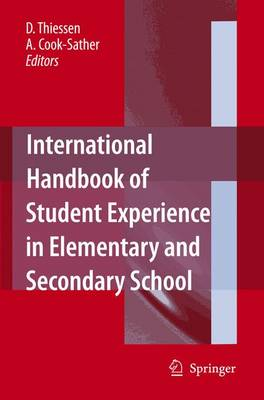 International Handbook of Student Experience in Elementary and Secondary School by D. Thiessen