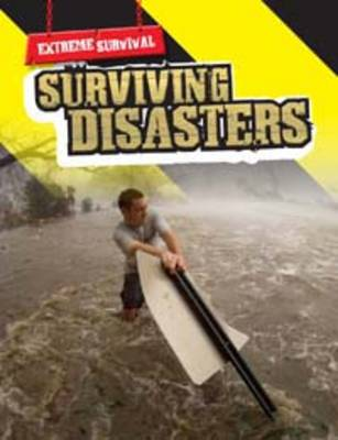 Surviving Disasters by Nick Hunter