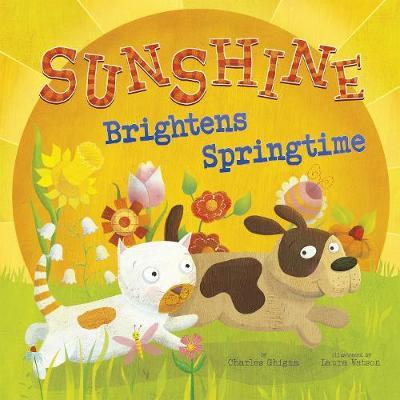 Sunshine Brightens Springtime by ,Charles Ghigna