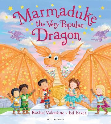 Marmaduke the Very Popular Dragon by Rachel Valentine