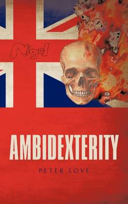 Ambidexterity by Peter Love