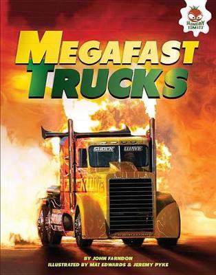 Megafast Trucks by John Farndon