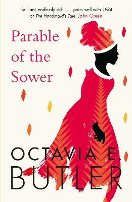 Parable of the Sower: the New York Times bestseller by Octavia E. Butler