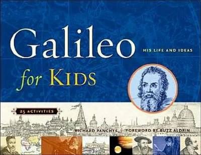 Galileo for Kids by Richard Panchyk